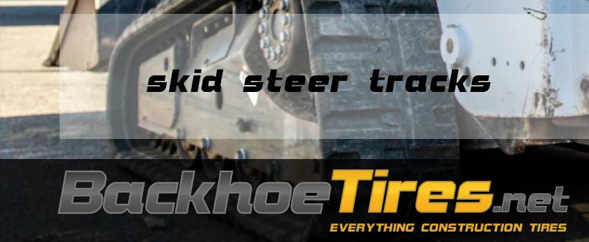 Skid Steer Tires and Tracks
