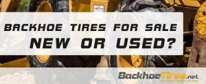 Backhoe Tires For Sale